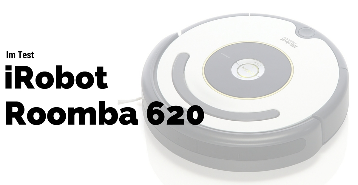irobot roomba 620 im test warum du ihn lieben wirst. Black Bedroom Furniture Sets. Home Design Ideas